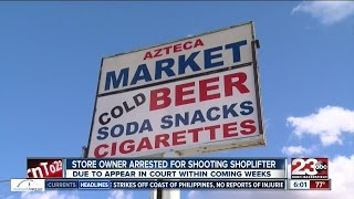 Store owner arrested for shooting shoplifter