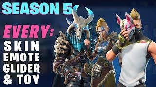 Fortnite SEASON 5: ALL Outfits, Dances, Gliders, Toys, Contrails & More!