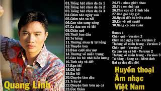 Huyền thoại âm nhạc Việt Nam.Phần 4 - Quang Linh