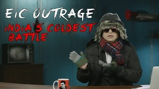 EIC Outrage Indias Coldest Battle