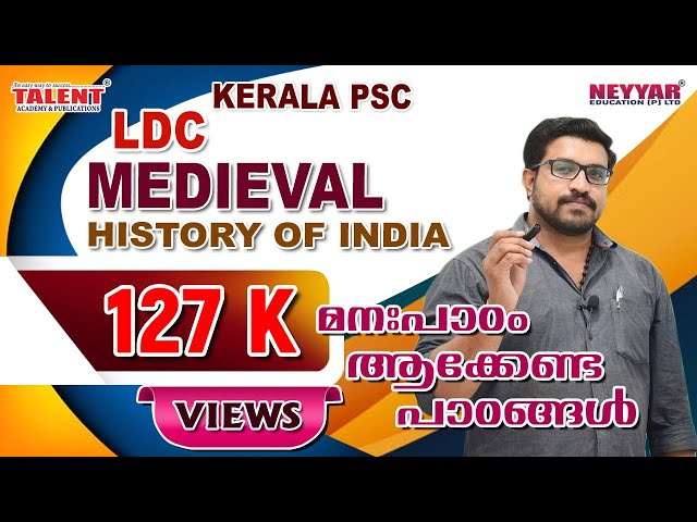 Medieval History of India for Kerala PSC LDC Exam | Talent Academy