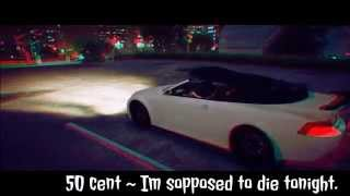 GTA5: 50 Cent ~I'm supposed to die tonight HD