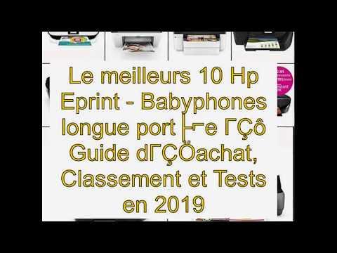 Le meilleurs 10 Hp Eprint – Guide d'achat, Classement et Tests en 2019