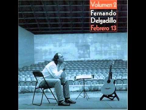 Hoy hace un buen día - Fernando Delgadillo (Febrero 13 vol.2)