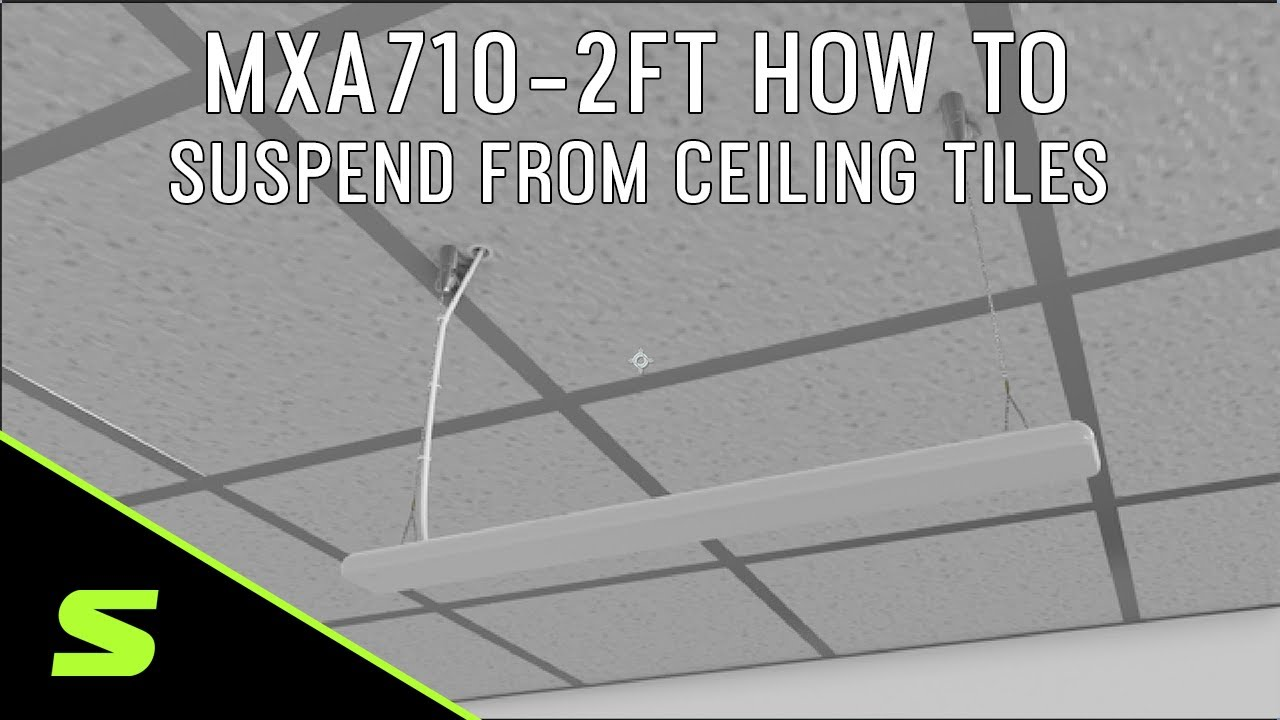 MXA710-2FT How to Suspend from Ceiling Tiles with the A710-TB Tile Bridge