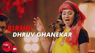 'Birha' - Dhruv Ghanekar, Kalpana Patowary & Sonia Saigal