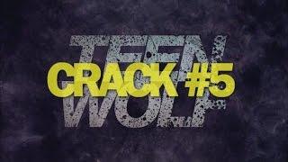 Teen Wolf Crack#5