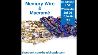 Memory Wire & Macrame With Kate