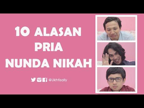 Video 10 Alasan Pria Nunda Nikah