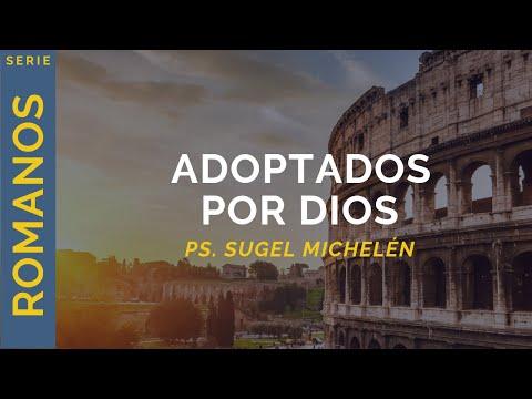 25 Adoptados Por Dios Romanos 8 12 17 Alimentemos El Alma
