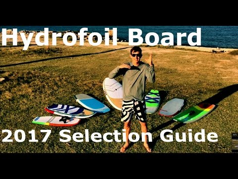 2017 Hydrofoil Board Selection Guide Review and Comparison