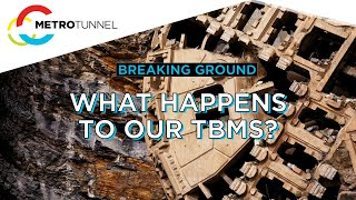 Breaking Ground: What happens to our TBMs?