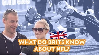 NFL in London - What do the British know about the NFL?