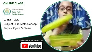 LKG | Open and Close | Pre-math Concept | Basic Concept of Open and Close | Ruby Park Public School Thumbnail