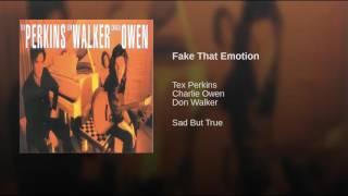 Fake That Emotion
