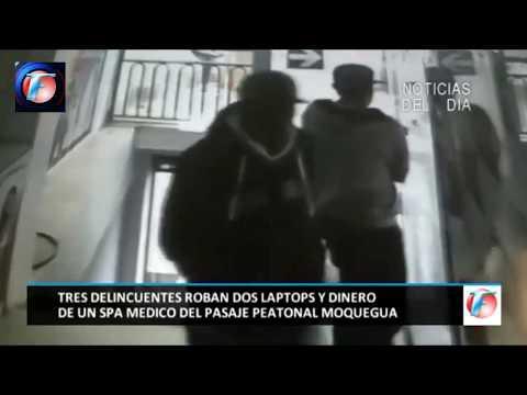 TRES DELINCUENTES ROBAN DOS LAPTOPS Y DINERO DE UN SPA MEDICO DEL PASAJE PEATONAL MOQUEGUA