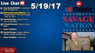 The Savage Nation - Michael Savage - May 19, 2017 LIVE