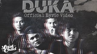Gambar cover Last Child - DUKA (Official Lyric Video)