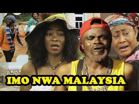 Imo Nwa Malaysia 1 || Latest 2018 Nollywood Movies || Full of Comedy || Chief Imo