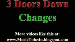 3 Doors Down - Changes (lyrics & music)