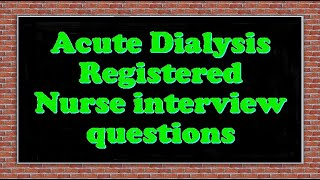 dialysis nurse interview questions and answers - TH-Clip