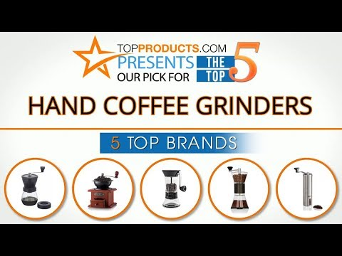 Best Hand Coffee Grinder Reviews 2017 – How to Choose the Best Hand Coffee Grinder