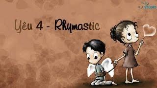 Hợp âm Yêu 4 Rhymastic