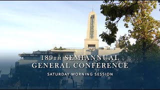 October 2019 General Conference - Saturday Morning Session