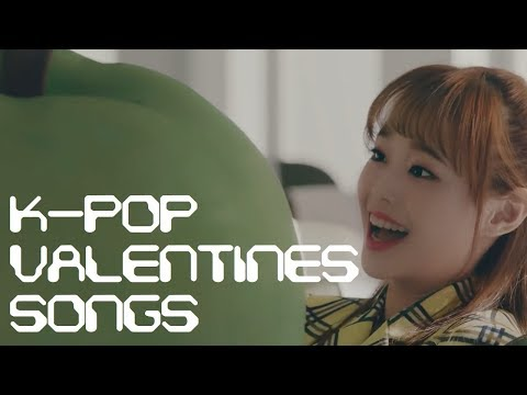 Your Ultimate K-Pop Valentines Songs Mix (Playlist)