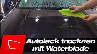 Autolack schnell trocknen mit Waterblade ohne Wasserflecken - ChemicalWorkz Silicone Water Blade