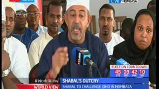 Shabal claims unfairness in Mombasa gubernatorial race