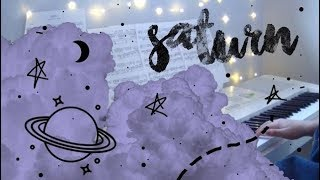 Saturn • Sleeping At Last: Space • Piano Cover