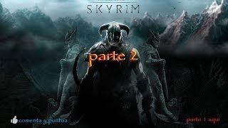 preview picture of video 'Skyrim Parte 2 - loquendo AMD A6-3420m (HD)(3D)'
