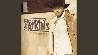 Rodney Atkins Someone To Share It With