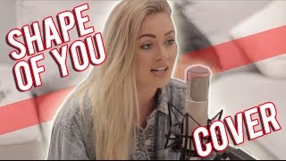 Shape of You - Alexa Goddard (Video)