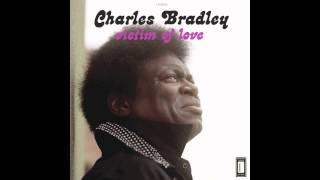 Love Bug Blues (feat. Menahan Street Band) de Charles Bradley