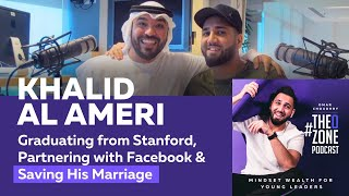 #2 Khalid Al Ameri - Graduating from Stanford, Partnering with Facebook & Saving His Marriage
