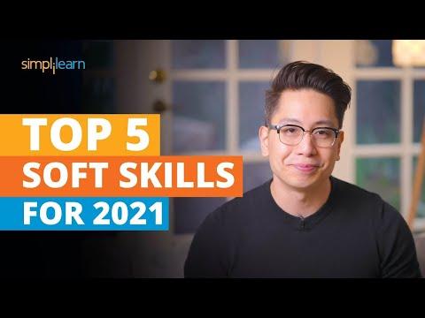 Top 5 Soft Skills For 2021 | Soft Skills Training | Most Important Skills ...
