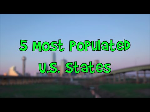 5 Most Populated U.S. States (TURN CC ON!)