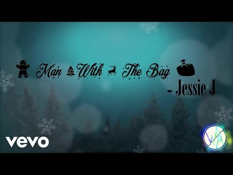 Jessie J - Man With The Bag (Official Lyric Video)