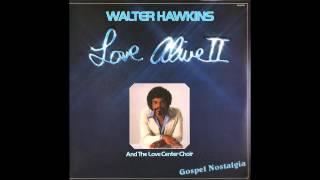 """""""Be Grateful"""" (Original)(1978) Walter Hawkins"""