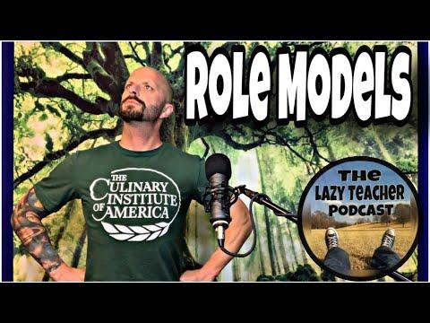 Role Models - Lazy Teacher Podcast