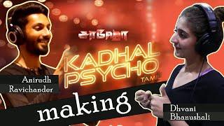 Kadhal Psycho Tamil song making | Saaho | Shraddha Kapoor | Sujeeth | Anirudh | Tanishk