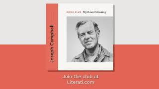 Joseph Campbell Myth & Meaning Book Club