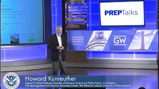 "PrepTalks: Dr. Howard Kunreuther ""Human Biases: Why People Underprepare for Disasters"""