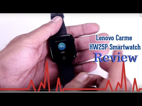 Lenovo Carme HW25P Smartwatch Review : Battery life wow, Display has Issues