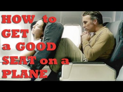 How to get a good seat on an airplane