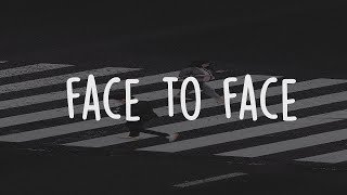 Ruel   Face To Face (Lyric Video)
