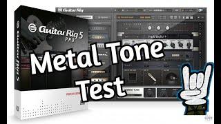 Guitar Rig 5 - Virtual High Gain Amp - Metal Tone Test (Vst Plugin) + DOWNLOAD FREE METAL PRESETS