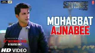 Mohabbat Ajnabee Song Lyrics in English – Sayonee | Sachet Tandon